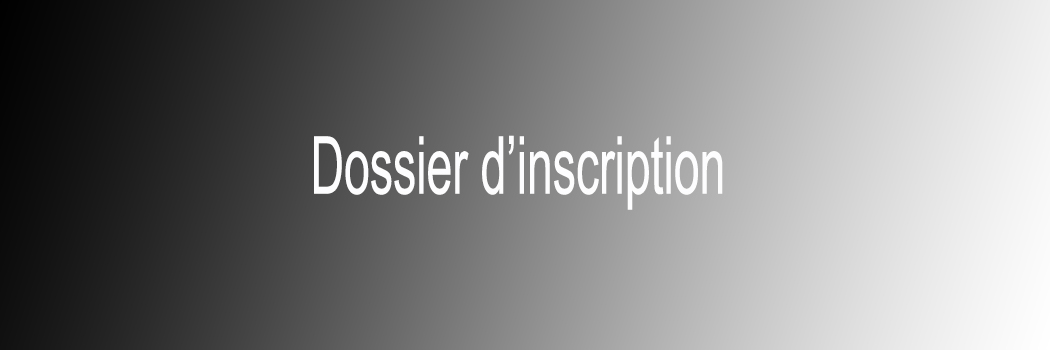 Dossier d'inscription 2017-2018